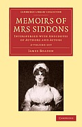 Memoirs of Mrs Siddons 2 Volume Set: Interspersed with Anecdotes of Authors and Actors