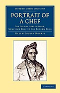 Portrait of a Chef: The Life of Alexis Soyer, Sometime Chef to the Reform Club