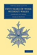 Fifty Years of Work Without Wages: Laborare Est Orare