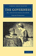 The Governess: Or, the Little Female Academy