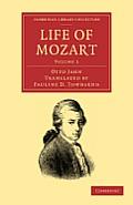 Life of Mozart - Volume 1