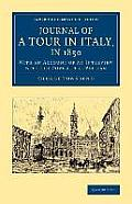 Journal of a Tour in Italy, in 1850: With an Account of an Interview with the Pope at the Vatican