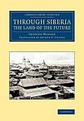Through Siberia, the Land of the Future