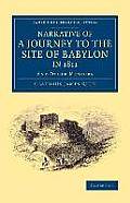 Narrative of a Journey to the Site of Babylon in 1811: And Other Memoirs
