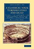 A Classical Tour Through Italy and Sicily
