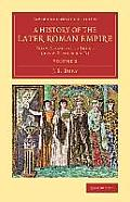 A History of the Later Roman Empire - Volume 2