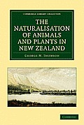 The Naturalisation of Animals and Plants in New Zealand
