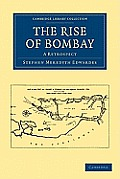 The Rise of Bombay: A Retrospect