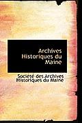 Archives Historiques Du Maine by Soc Des Archives Historiques Du Maine