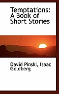 Temptations: A Book of Short Stories