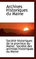 Archives Historiques Du Maine by Socit Historiques De La Provi Maine
