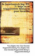 Der Deutsch-Franz Sische Krieg, 1870-71: Redigirt Von Der Kriegsgeschichtlichen Abtheilung Des Gross