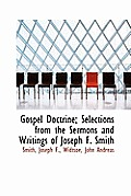 Gospel Doctrine; Selections from the Sermons and Writings of Joseph F. Smith