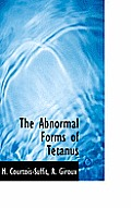 The Abnormal Forms of Tetanus