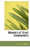 Memoirs of Great Commanders