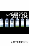 An Essay on the Civilisation of India China & Japan