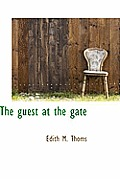 The Guest at the Gate