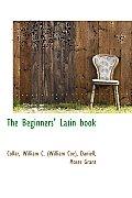 The Beginners' Latin Book