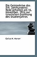 Die Geisteskrise Des XIV. Jahrhunderts: Rede Gehalten Am 16. November, 1914 Zur Feierlichen Eroffnun