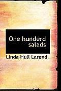 One Hunderd Salads