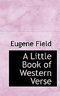 A Little Book of Western Verse