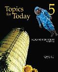 Reading for Today 5: Topics for Today - Text Only (4TH 11 Edition)