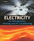 Electricity for Refrigeration, Heating, and Air Conditioning (8TH 11 - Old Edition)