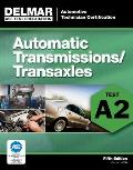 ASE Test Preparation A2 Automatic Transmissions & Transaxles