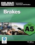 Ase Test Prep. Series-brakes... A5 (5TH 12 Edition)