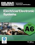 ASE Test Prep A6 Electricity & Electronics