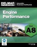 ASE Test Preparation - A8 Engine Performance