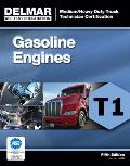 Gasoline Engines, Test T1 Med/ Heavy... (5TH 12 Edition)