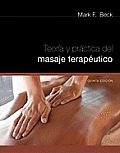 Teoria y Practica del Masage Terapeutico = Theory and Practice of Therapeutic Massage