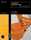 Autodesk Inventor 2011 Essentials Plus (11 Edition)