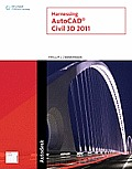 Harnessing AutoCAD Civil 3D 2011