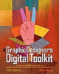 The Graphic Designer's Digital Toolkit [With CDROM] Cover
