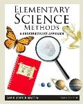 Elementary Science Methods (6TH 12 Edition)