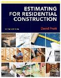Estimating for Residential Construction (2ND 12 Edition)