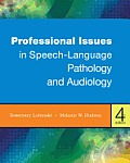 Prof. Issues in Speech-language Pathology (4TH 13 Edition)