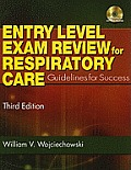 Entry-Level Exam Review for Respiratory Care: Guidelines for Success [With CDROM]