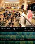 Discovering the Global Past, Volume II (4TH 12 Edition)