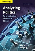 Analyzing Politics (5TH 12 - Old Edition)