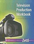 Television Production Workbook (11TH 12 - Old Edition)