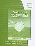 Student Solutions Manual for Tussy/Gustafson's Developmental Mathematics for College Students, 3rd
