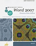 New Perspectives on Microsoft Office Word 2007, Brief, Premium Video Edition (Book Only)