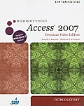 New Perspectives on Microsoft Office Access 2007, Introductory, Premium Video Edition (Book Only) Cover