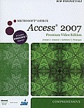 New Perspectives on Microsoft Office Access 2007, Comprehensive, Premium Video Edition (Book Only)