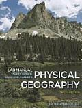 Lab Manual for Petersen Sack Gablers Physical Geography 10th
