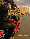 Modern Motorcycle Technology (2ND 13 Edition)