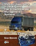 Medium Heavy Duty Truck Engines Fuel & Computerized Management Systems
